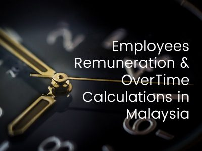 Employees Remuneration & OT Calculations in Malaysia